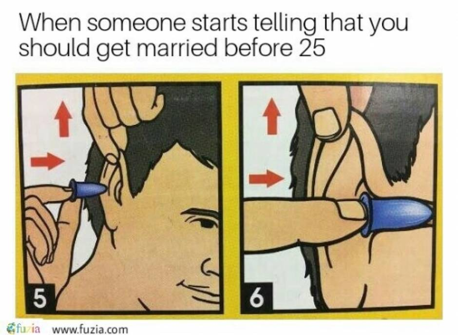 Get married when you are ready.