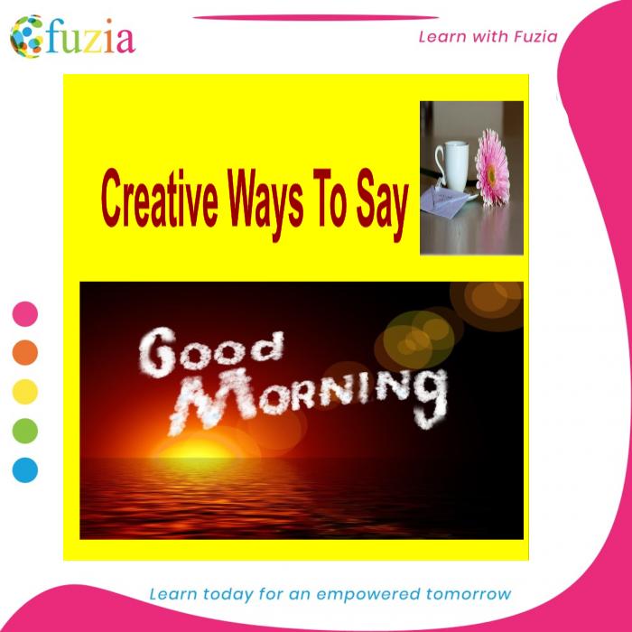 Say good morning ways 20 ways